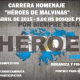 Carrera Homenaje Heroes de Malvinas