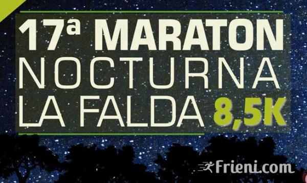 Maratón Nocturna La Falda