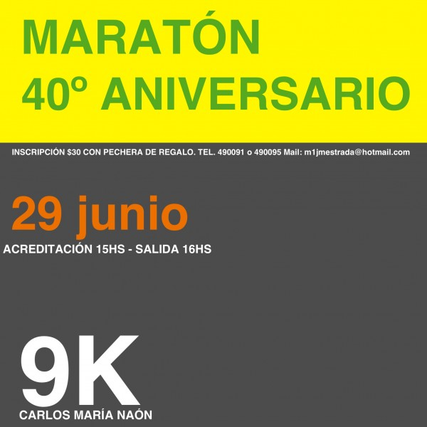 Maratón 40° Aniversario Naon 9k