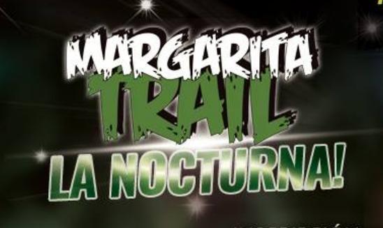 Margarita Trail La Nocturna