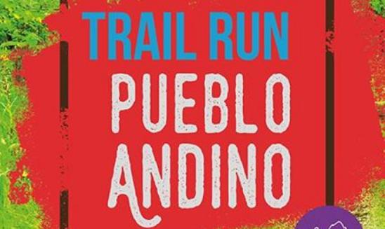 Pueblo Andino Trail Run