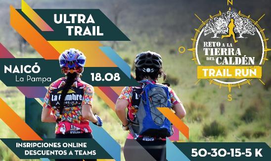 Reto a la Tierra del Caldén Ultra Trail Run