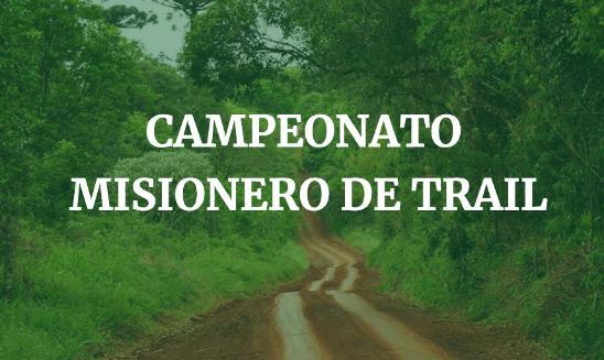 Campeonato Misionero de Trail - Corpus